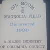 Historical Marker Oil Boom In Magnolia
