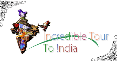 Incredible Tour To India