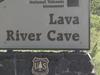Lava River Cave Sign