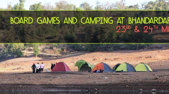 Board Games and Camping at Bhandardara on 23rd & 24th ! Photos