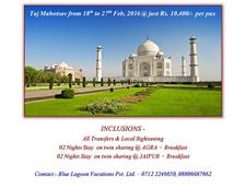 Taj Mahotsav From 18th To 27th Feb 2016 @ Just 10400/- Per Pax