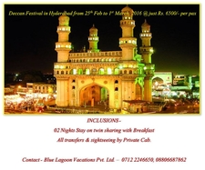 Deccan Festival In Hyderabad From 25th Feb To 1st March 2016 @ Just Rs. 6500/- Per Pax